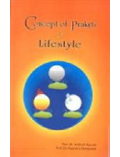 Concept of Prakrti and Lifestyle